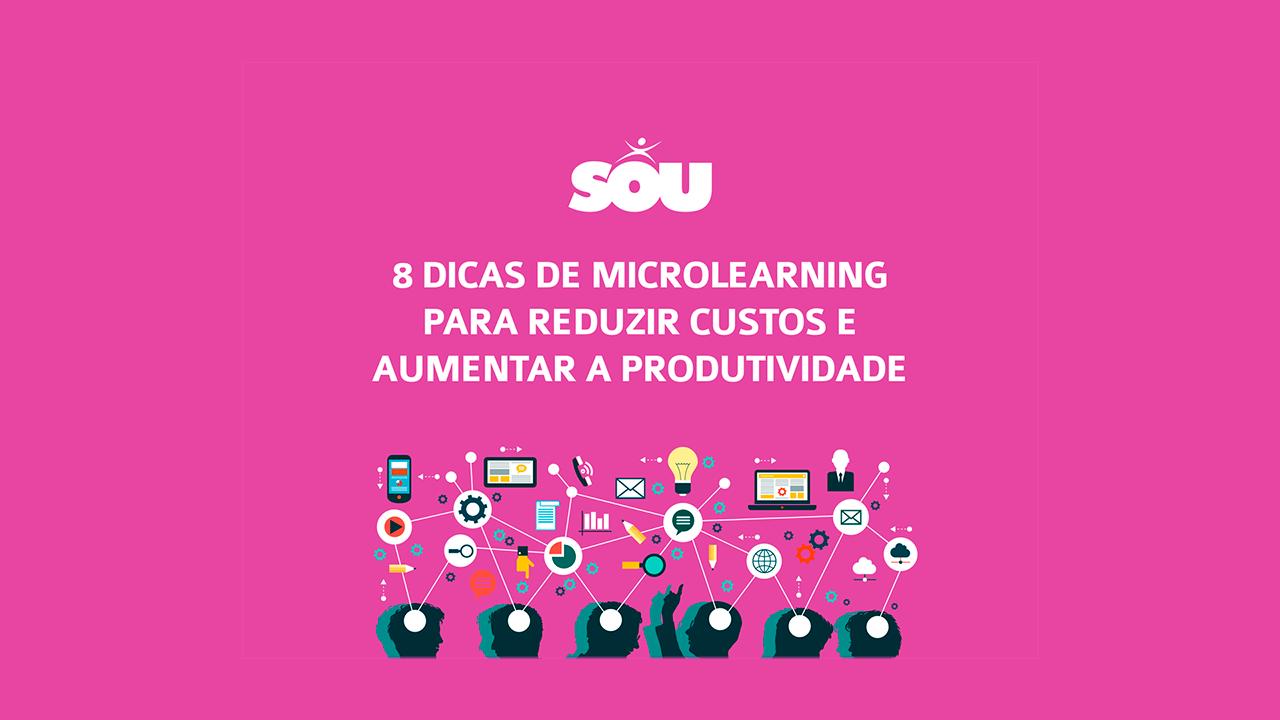 [Whitepaper] 8 dicas de Microlearning para reduzir custos